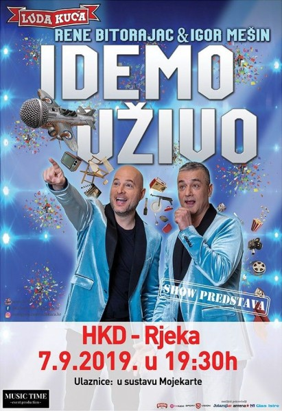 Tickets for Idemo uživo, 07.09.2019 um 19:30 at HKD na Sušaku
