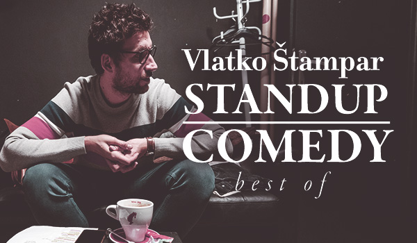 Tickets for Vlatko Štampar - stand up comedy show - BEST OF, 25.11.2020 on the 19:30 at HKD na Sušaku