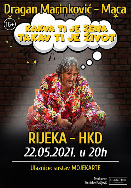 Tickets for Kakva ti je žena, takav ti je život, 22.05.2021 um 20:00 at HKD na Sušaku